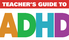 Teacher's Guide to ADHD (SWD)