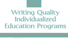Writing Quality Individualized Education Plans